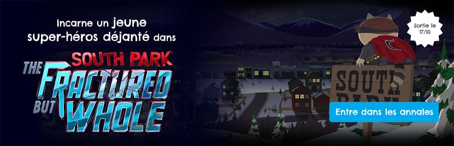 Incarne un jeune super-héros déjanté dans South Park: The Fractured but Whole disponible chez DreamLand à partir du 17/10.